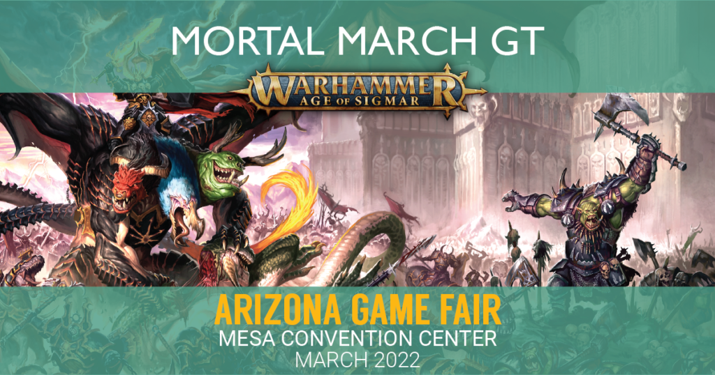 Graphic for Mortal March, an Age of Sigmar GT hosted at the Arizona Game Fair.